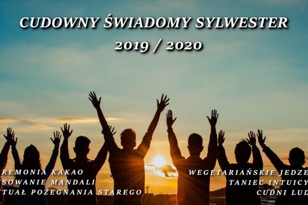 31.12 Cudowny Świadomy Sylwester 2019/2020