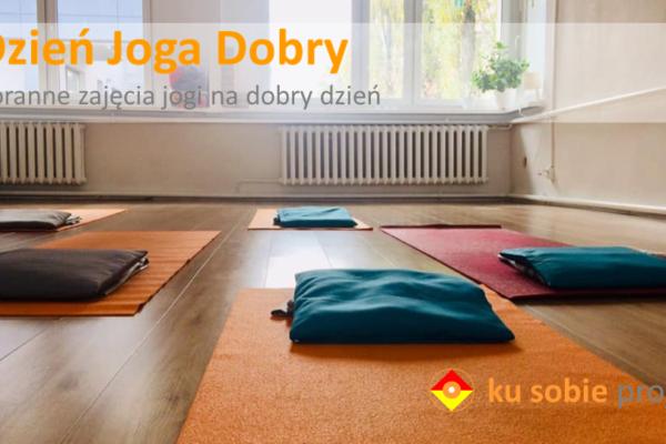 Dzień Joga Dobry – poranne zajęcia jogi na dobry dzień.