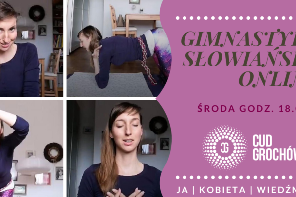 Gimnastyka Słowiańska czyli prezent od Ja.Kobieta.Wiedźma