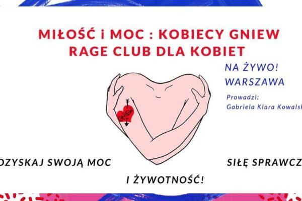 27.11 MIŁOŚĆ i MOC: Kobiecy Gniew: Rage Club dla Kobiet