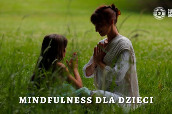30.10 Mindfulness dla dzieci